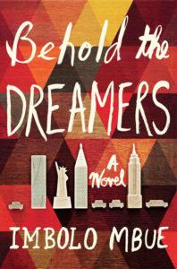 Behold the Dreamers, Imbolo Mbue