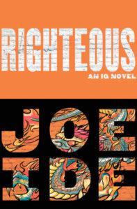 Joe Ide, Righteous