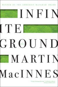 Infinite Ground Martin MacInnes