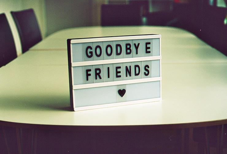 "Toxic Friendships: Reading the Signs of Destructive Relationships – and Letting Them Go by Areesha Babar. Photograph of a sign that reads ""Goodbye Friends"" by Jan Tinneberg"