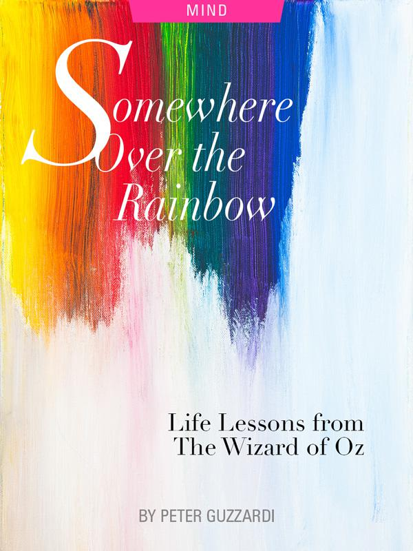 Somewhere Over The Rainbow: Life Lessons from The Wizard of Oz by Peter Guzzardi. Photograph of a paint rainbow by Markus Spiske