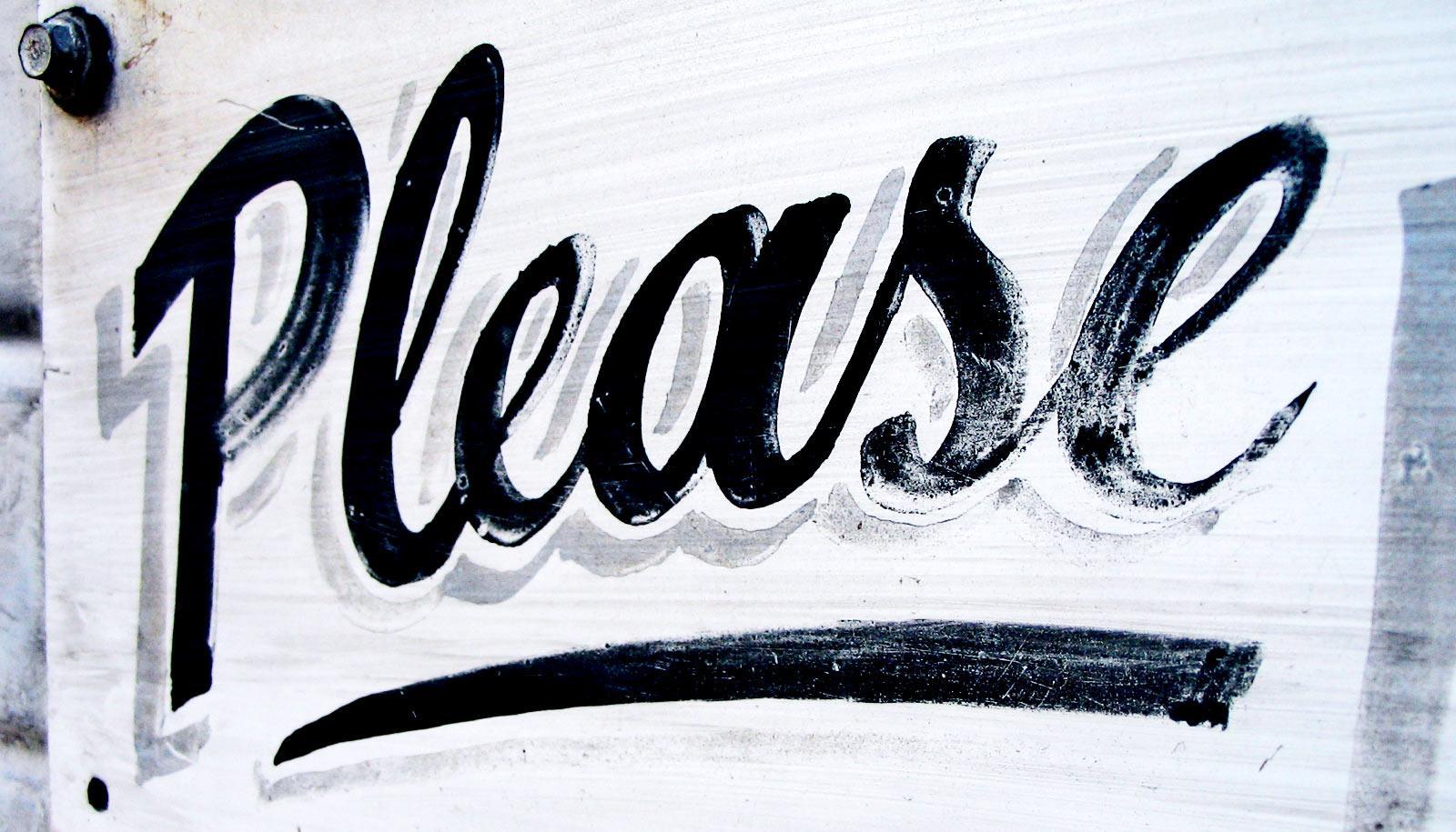 "the word ""please"" in cursive - politeness bias"