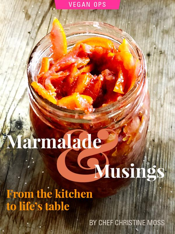 Marmalade and Musings: From the kitchen to life's table by Chef Christine Moss, photograph of blood orange marmalade