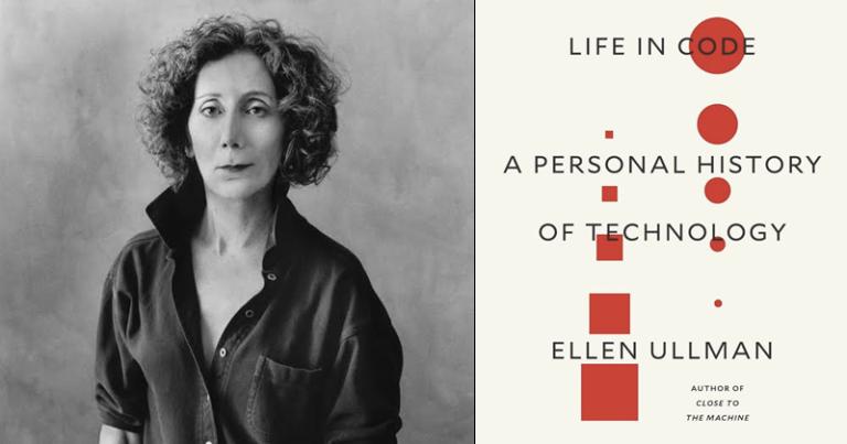 Ellen Ullman, Life in Code