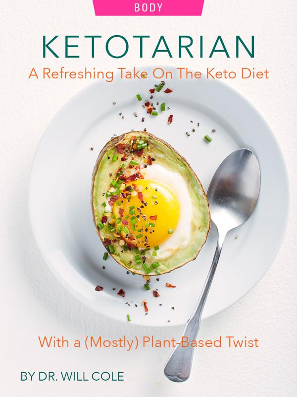 Ketotarian: A Refreshing Take On The Keto Diet With a (Mostly) Plant-Based Twist by Dr. Will Cole. Photograph of an Egg-o-cado (egg plus avocado) courtesy of Will Cole