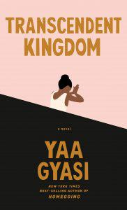 Yaa Gyasi, Transcendent Kingdom