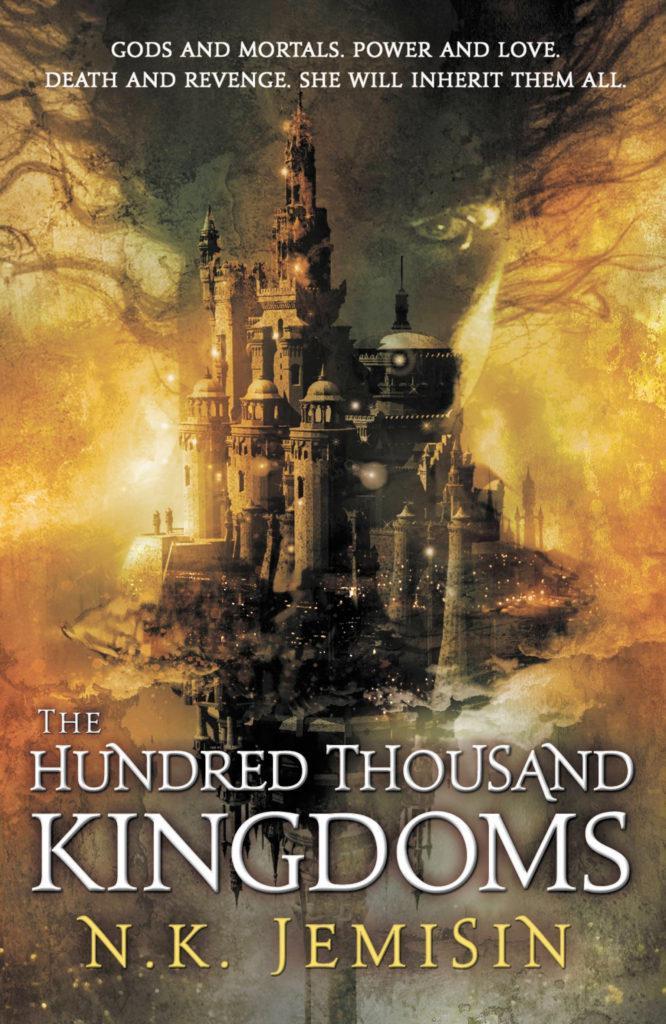 N. K. Jemisin, The Hundred Thousand Kingdoms