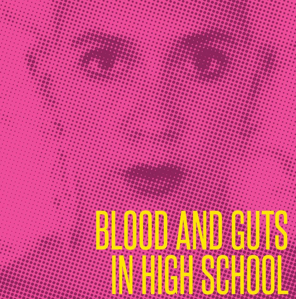 Kathy Acker's Blood And Guts In High School