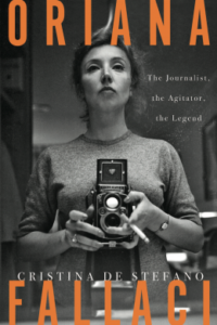Oriana Fallaci: The Journalist, the Agitator, the Legend cover