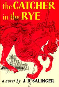 J.D. Salinger, The Catcher in the Rye