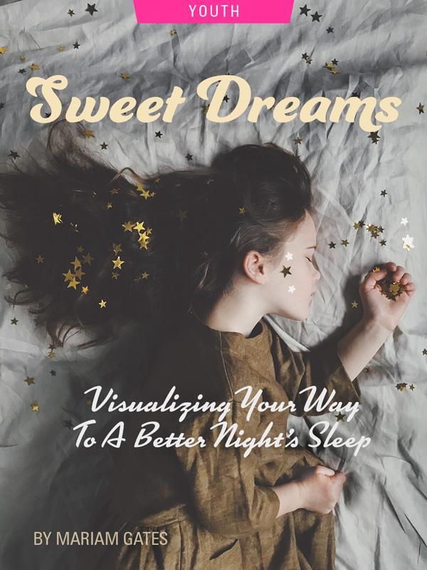 Sweet Dreams: Visualizing Your Way To A Better Night's Sleep by Mariam Gates. Photograph of a child sleeping amongst golden stars by Annie Spratt