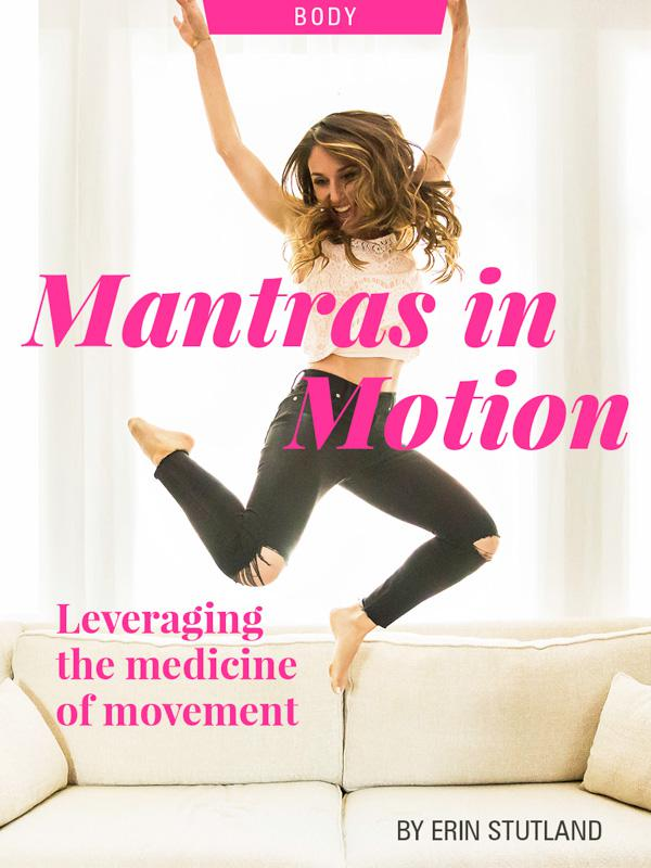 Mantras In Motion: Leveraging the Medicine of Movement, by Erin Stutland. Photo of Erin Stutland jumping.