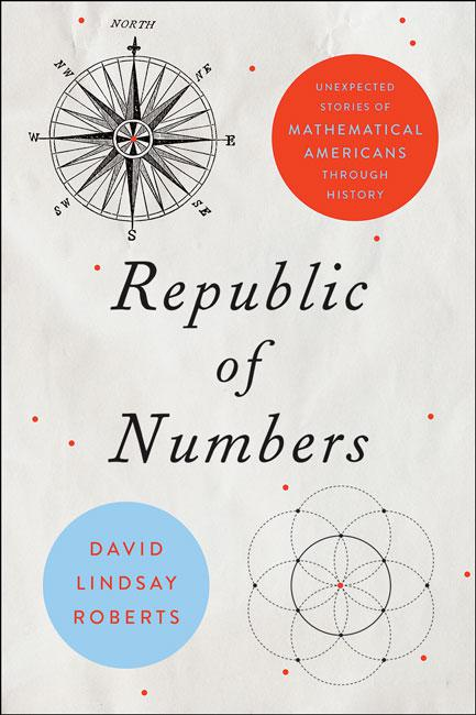 Republic of Numbers by David Lindsay Roberts