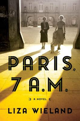Paris, 7 A. M. by Liza Wieland