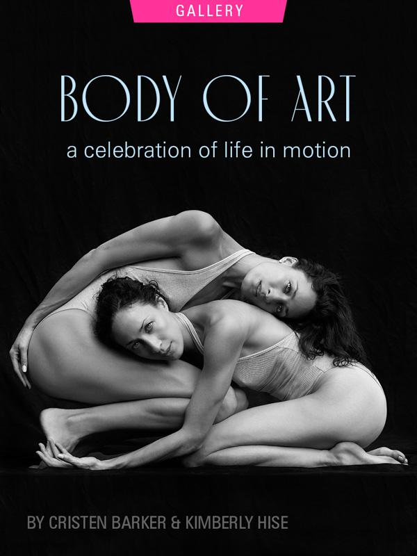 Body of Art: A Celebration of Life In Motion, by Cristen Barker and Kimberly Hise. Photograph of Kristen and Kimberly in yoga posture by Nigel Barker