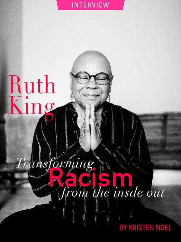 Transforming Racism. Photograph of Ruth King by Bill Miles