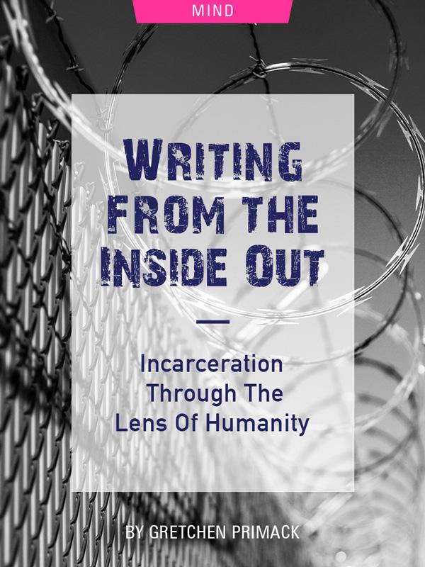 Writing From The Inside Out: Incarceration Through The Lens Of Humanity by Gretchen Primack. Photograph of a barbed wire prison fence by Robert Hickerson.