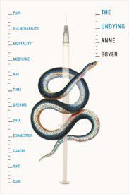 Anne Boyer, The Undying