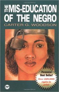 The Mis-Education of the Negro Carter G Woodson