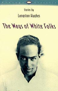 The Ways of White Folks Langston Hughes