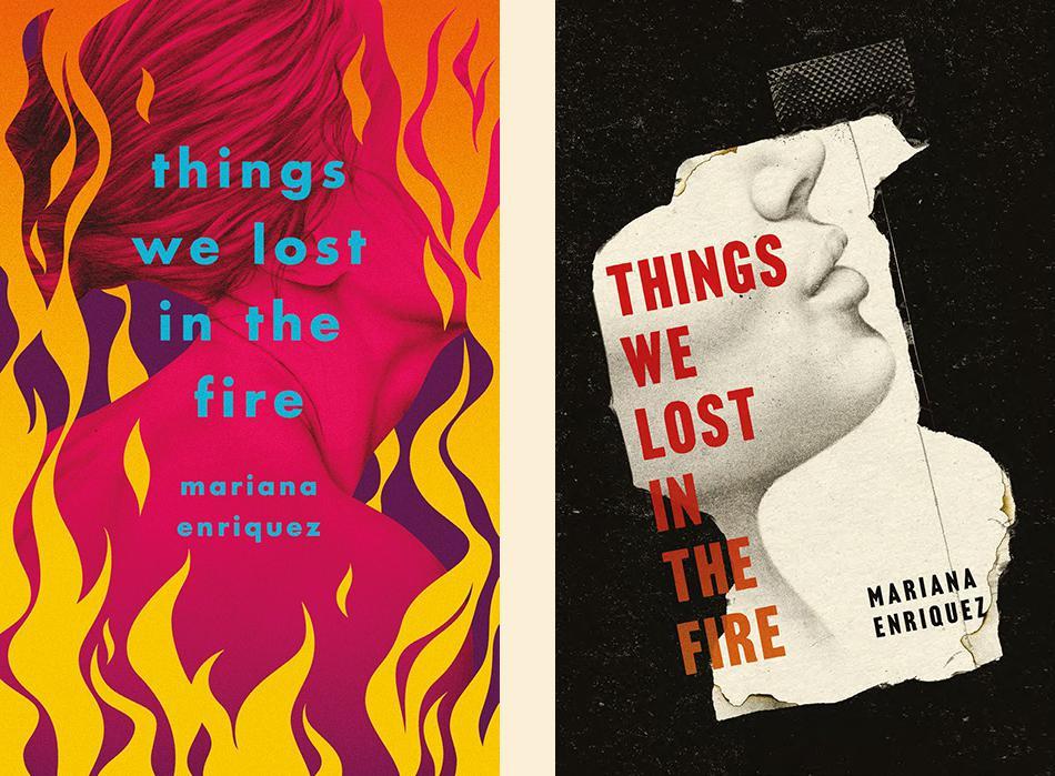 Mariana Enriquez, <em>Things We Lost In The Fire</em>; unused design by La Boca for Portobello Books, UK, 2017