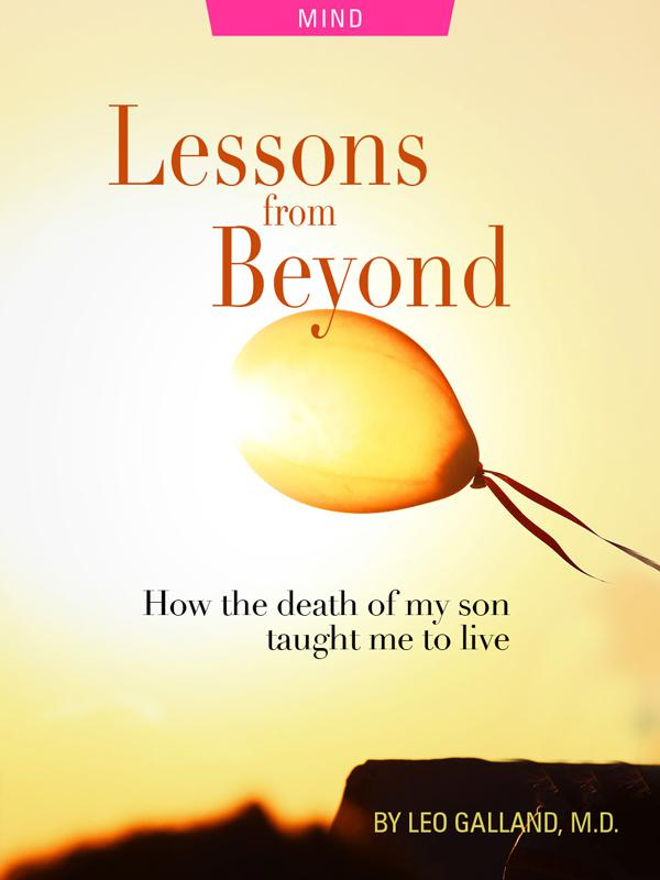 Lessons from beyond, death of my son, by Leo Galland, M.D., photograph of ballon by Bruno Ramos Lara